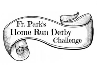Fr. Park's Home Run Derby Challenge